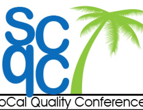 The 10th Annual SoCal Quality Conference Is Almost Here!